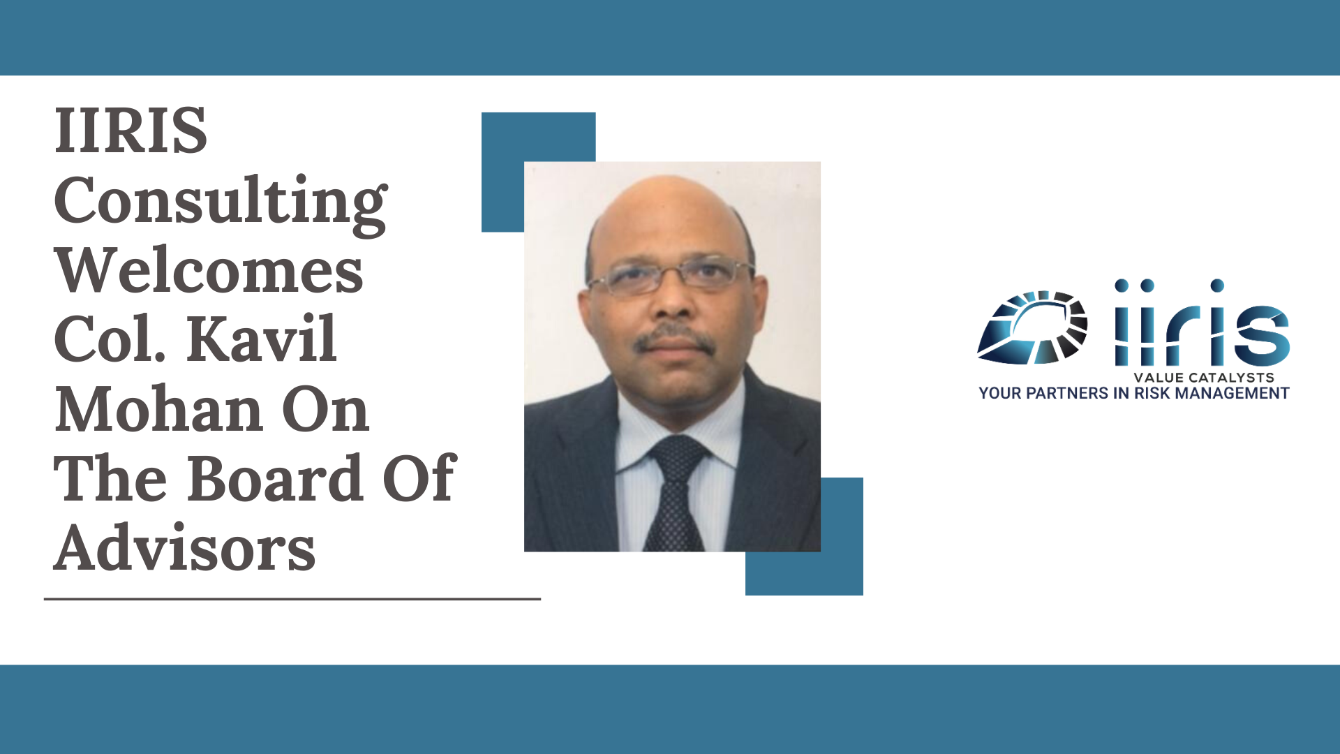IIRIS Welcomes Col. Kavil Mohan on the Board of Advisors